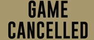 cancelled game